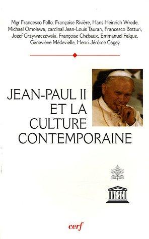 Jean Paul II et la culture contemporaine : Actes du colloque