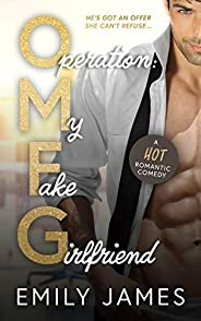 Operation: My Fake Girlfriend: A Surprise Pregnancy, Small Town Romantic Comedy (Book 1 of the LOVE in SHORT s