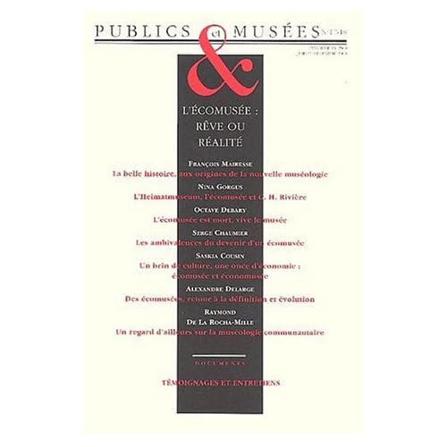 Publics & Musées N° 17-18/2000 : L'écomusée : rêve ou réalité