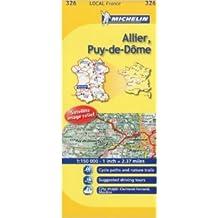 Michelin Map France: Allier, Puy-de-dme 326 (Anglais) de Michelin Travel Publications (Corporate Author) ( 1 mars 2008 )