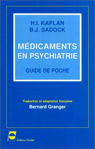 Médicaments en psychiatrie guide de poche par Harold Kaplan