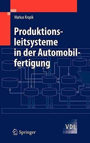 [(Produktionsleitsysteme in Der Automobilfertigung)] [By (author) Markus Kropik] published on (August, 2010)