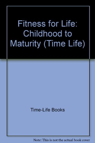 fitness-for-life-childhood-to-maturity-time-life
