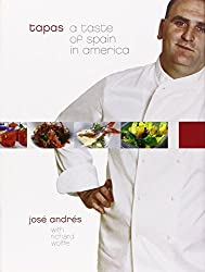 Tapas: A Taste of Spain in America by Jose Andres (2005-11-08)