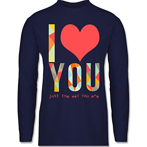 Shirtracer Romantisch - I Love You Just The Way You Are - Herren Langarmshirt Navy Blau