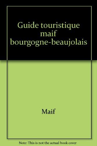 Guide touristique maif bourgogne-beaujolais
