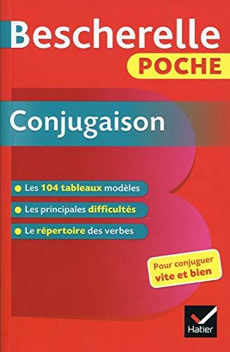 Bescherelle poche Conjugaison: L'essentiel de la conjugaison française par Collectif