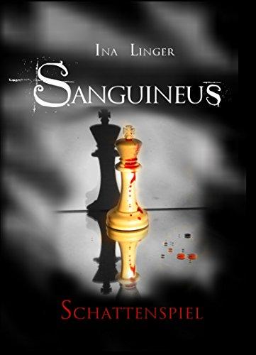 Sanguineus - Band III: Schattenspiel