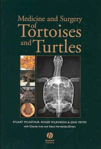 Medicine and Surgery of Tortoises and Turtles by Wiley-Blackwell (2004-03-12)