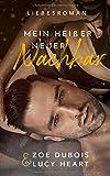 Mein heißer neuer Nachbar: Liebesroman