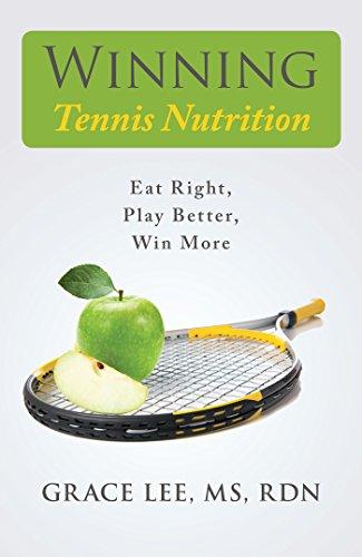 Winning Tennis Nutrition (English Edition)