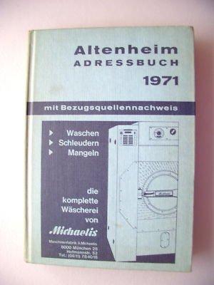 Altenheim Adressbuch 1971 mit Bezugsquellennachweis