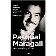 Pasqual Maragall. Pensamiento y acción (NO FICCIÓN GENERAL)