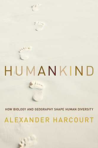 humankind-how-biology-and-geography-shape-human-diversity