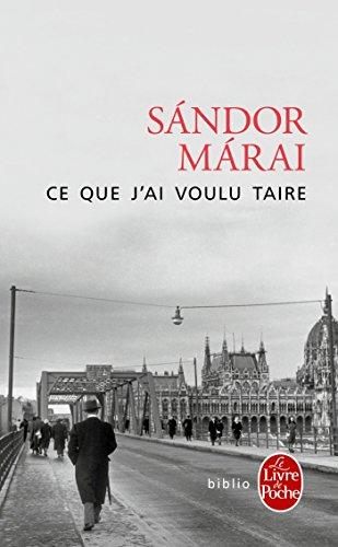 Ce que j'ai voulu taire par Sándor Márai