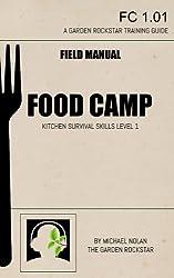 Food Camp: Kitchen Survival Skills Level 1 (English Edition)