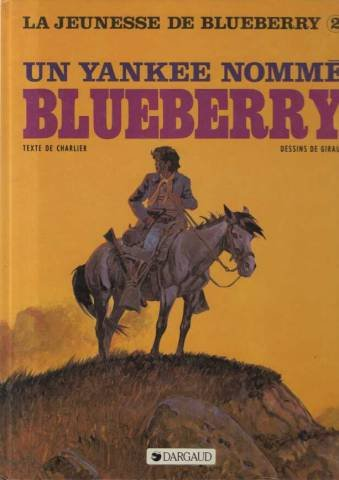 La Jeunesse de Blueberry, tome 2 : Un Yankee nommé Blueberry