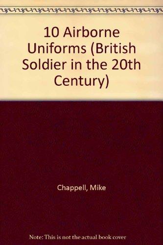 10 Airborne Uniforms (British Soldier in the 20th Century)