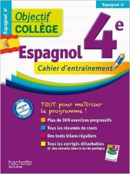 Objectif College Espagnol 4e cahier d'entrainement de Marie-Ange Faus-Richiero,Carmen Roussel ( 6 février 2013 )