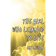 The Girl Who Learned to Live