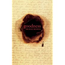 Goodness 1st (first) Edition by Redhill, Michael (2005)