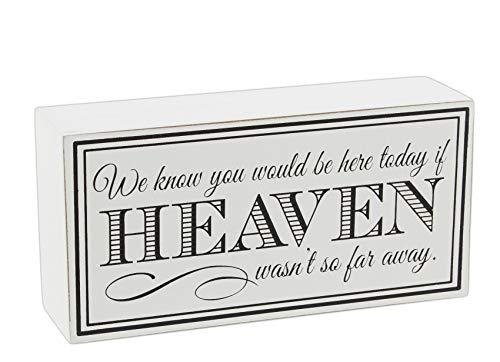 Adams Manufacturing Holz-Schild mit Aufschrift If Heaven Wasn't So Far Away Adams-block
