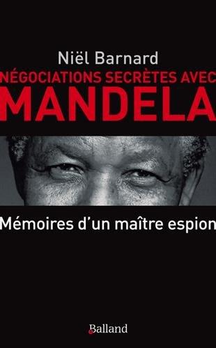 Négociations secrètes avec Mandela - S...