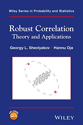 Robust Correlation: Theory and Applications (Wiley Series in Probability and Statistics Book 3) (English Edition)