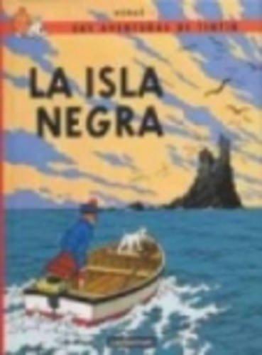 R- La isla negra (LAS AVENTURAS DE TINTIN RUSTICA) por HERGE-TINTIN RUSTICA I