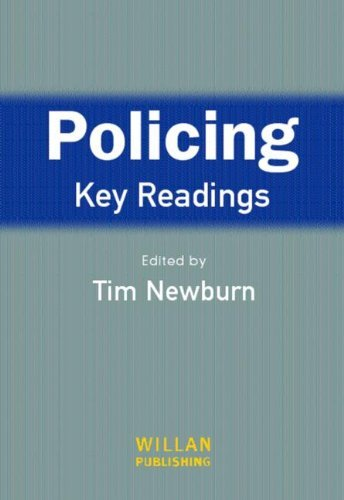 Policing: Key Readings by Tim Newburn (Editor) › Visit Amazon's Tim Newburn Page search results for this author Tim Newburn (Editor) (1-Nov-2004) Paperback
