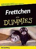 Frettchen für Dummies