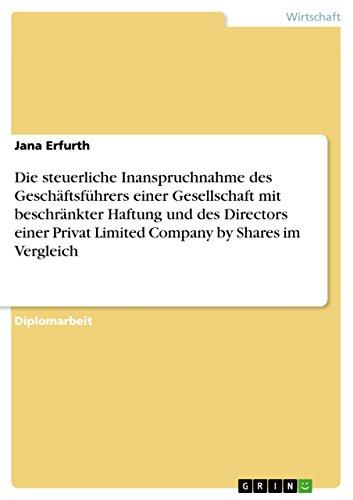 Die steuerliche Inanspruchnahme des Geschäftsführers einer Gesellschaft mit beschränkter Haftung und des Directors einer Privat Limited Company by Shares im Vergleich