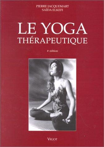Yoga thérapeutique, 4e édition par Jacquemart