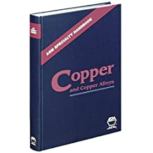Asm Specialty Handbook: Copper and Copper Alloys