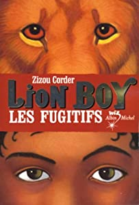 "Afficher ""Lion Boy n° 2 Les fugitifs"""