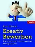 Kreativ bewerben - Elke Eßmann