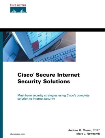 Preisvergleich Produktbild Cisco Secure Internet Security Solutions (Cisco Press Core Series)
