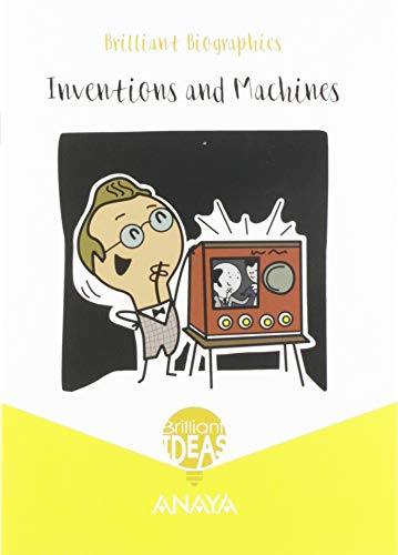 Inventions and Machines (BRILLIANT IDEAS)