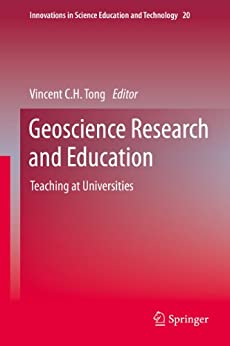 Descargar Geoscience Research and Education: Teaching at Universities (Innovations in Science Education and Technology Book 20) Epub