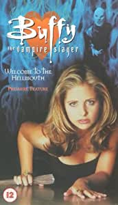 Buffy The Vampire Slayer - Welcome To The Hellmouth [VHS] [1998]