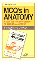 MCQ's in Anatomy: A Self-Testing Supplement to 'Essential Anatomy' (RMCQ)