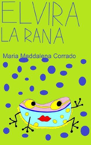 Elvira la rana (stivaletti rossi) por Maria Maddalena Corrado