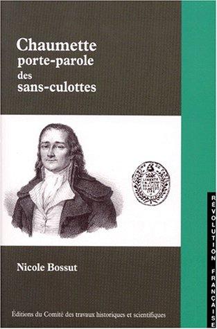Chaumette porte parole sans culotte par N. Bossut