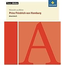 Texte.Medien: Heinrich von Kleist: Prinz Friedrich von Homburg: Arbeitsheft
