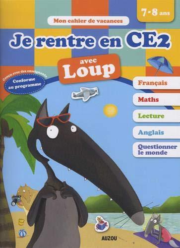 Cahier de vacances de Loup - Je rentre en CE2 (édition 2019)