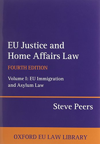 EU Justice and Home Affairs Law 4/e (Oxford European Union Law Library)