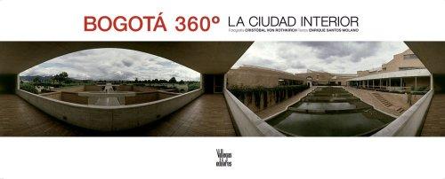 Bogota 360: Inside the City por Enrique Santos Molano