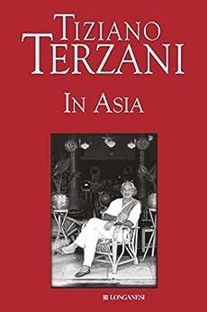 In Asia (Il Cammeo Vol. 335) di [Terzani, Tiziano]