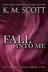 Fall Into Me: Heart of Stone Series #2 (English Edition)