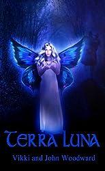 TERRA LUNA (The Return of the Fiorgaels Book 1)